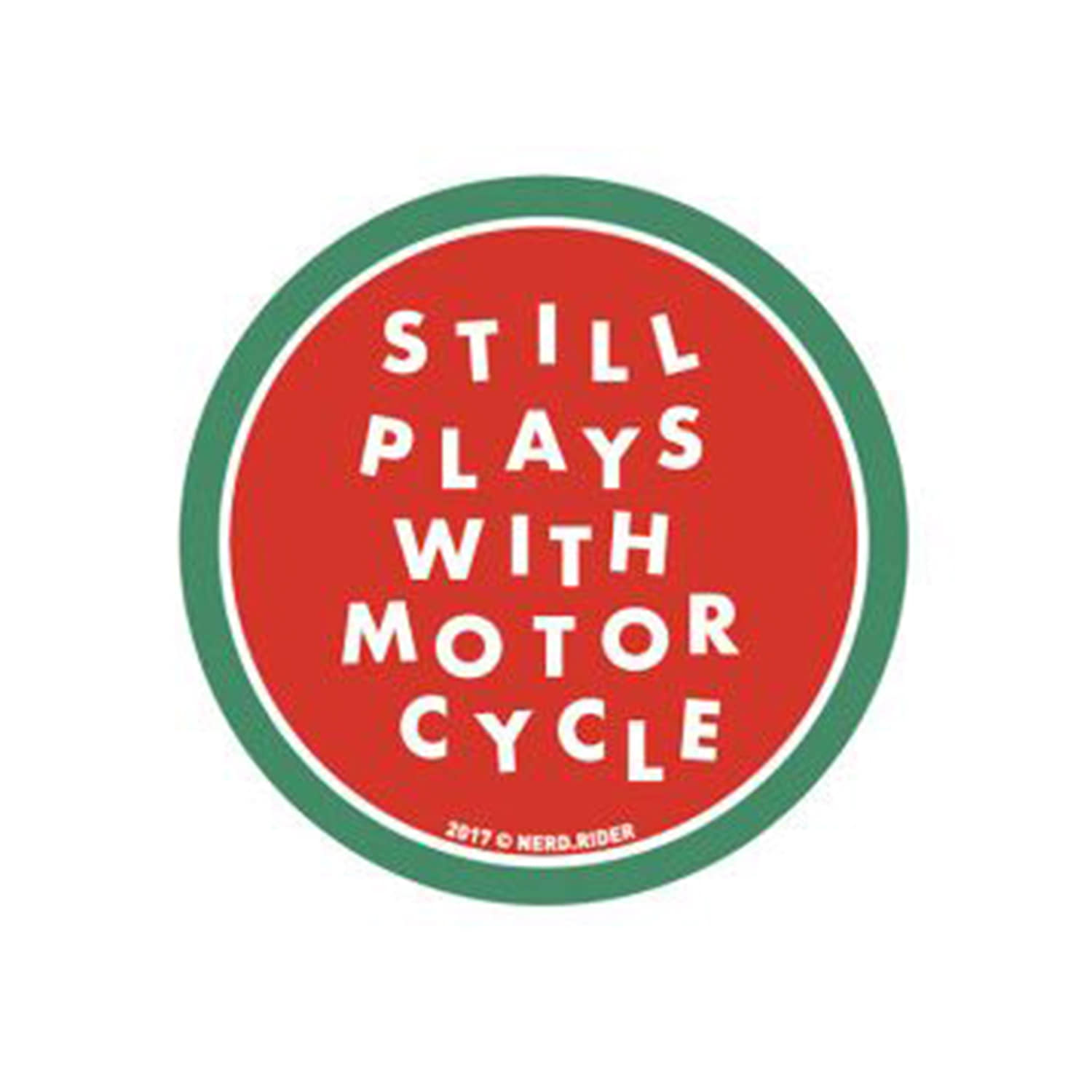 NERD - Still plays motorbikes sticker